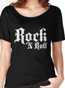 Rock 'n Roll Women's Relaxed Fit T-Shirt