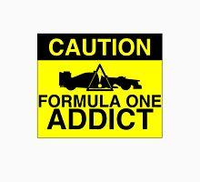 CAUTION! Formula One Addict 2 Unisex T-Shirt
