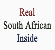 Real South African Inside by supernova23