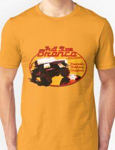 Ford Bronco Full Size Mountain States 4x4 fullsizebronco.com Unisex T-Shirt