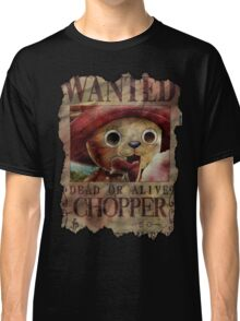 Chopper - Wanted Dead or Alive! Classic T-Shirt