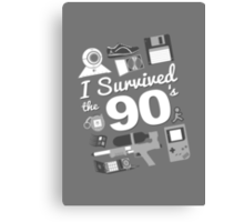 I Survived the 90's Canvas Print