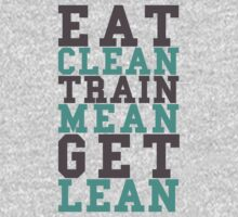 Eat Clean Train Mean by Look Human