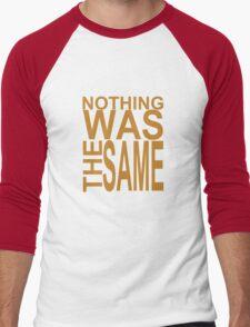 Nothing Was The Same II Men's Baseball ¾ T-Shirt