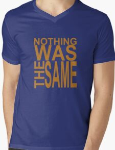 Nothing Was The Same II Mens V-Neck T-Shirt