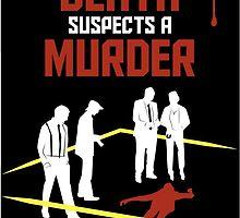 """""""Death Suspects a Murder""""  by rfmp"""