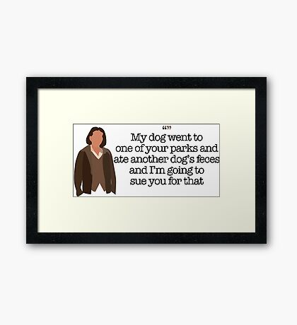 Another Dog's Feces Lady Parks and Recreation Framed Print