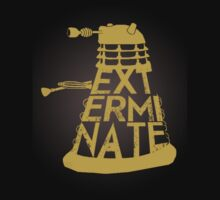 Exterminate by Creative Runaway