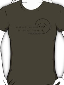 Karl Pilkington Quote (Foodage) T-Shirt