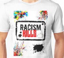 RACISM KILLS Unisex T-Shirt