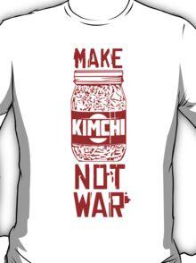 Make Kimchi Not War Funny Cool Nerd Geek T-Shirt T-Shirt