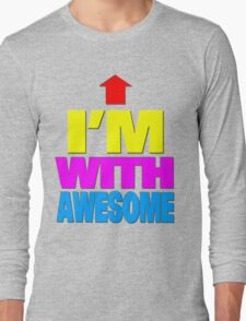 I'm with awesome Long Sleeve T-Shirt