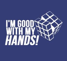 Rubiks Cube Good With My Hands by Alan Craker