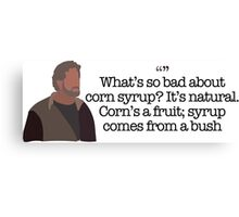 Corn Syrup Guy Parks and Recreation Canvas Print