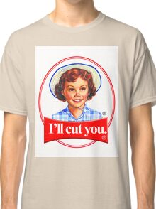 Little debbie-I'll cut you Classic T-Shirt