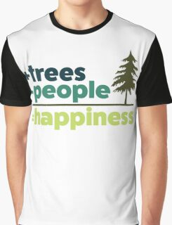 Earth Day Design +trees -people =happiness Graphic T-Shirt