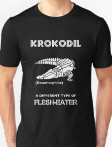 Krokodil -- A Different Type of Flesh-Eater T-Shirt