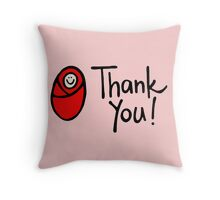 Thank You Bebe Red  Throw Pillow