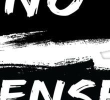 NO SENSE Sticker