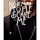 SKULLTate Cover: Normal people scare me. by Milk & Coffee