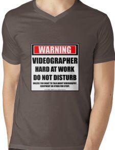 Warning Videographer Hard At Work Do Not Disturb Mens V-Neck T-Shirt