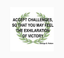 ACCEPT CHALLENGES - FEEL VICTORY-PATTON Unisex T-Shirt
