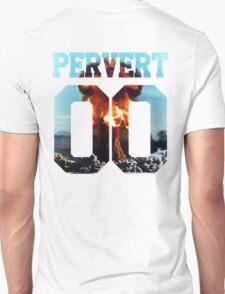 PERVERT T-Shirt