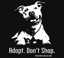 Adopt Dont Shop P4P apparel by NickTGriffin