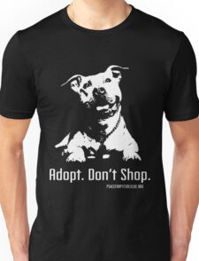 Adopt Dont Shop P4P apparel Unisex T-Shirt