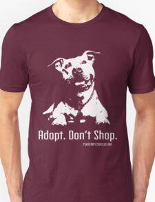 Adopt Dont Shop P4P apparel Unisex T-Shirt
