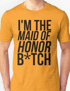 MAID OF HONOR HUMOR T-Shirt
