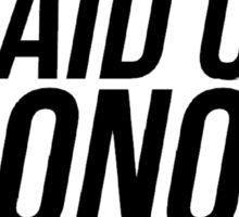 MAID OF HONOR HUMOR Sticker