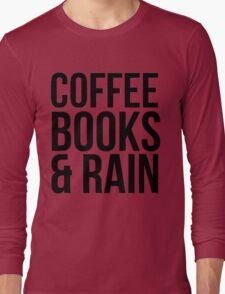 COFFEE BOOKS & RAIN Long Sleeve T-Shirt