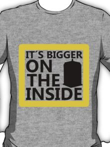It´s Bigger On the Inside -Yellow Sign T-Shirt