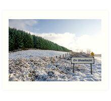 an ghaeltacht sign in irish snow covered scene Art Print