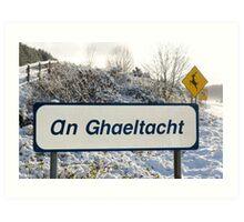 an ghaeltacht sign in snow scene Art Print