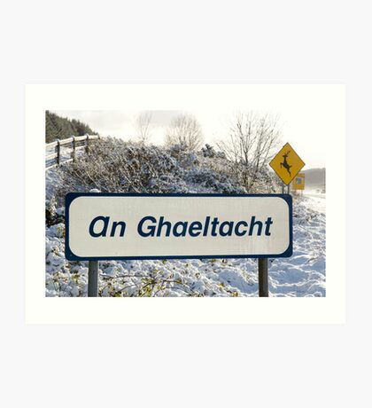 an ghaeltacht sign in snow scene Art Print