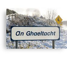 an ghaeltacht sign in snow scene Metal Print