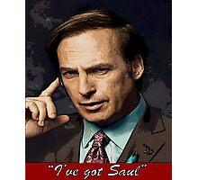 """I've Got Saul"" - Saul Goodman - Breaking Bad Photographic Print"