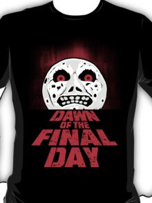 Dawn of the Final Day T-Shirt