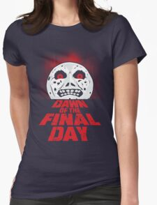 Dawn of the Final Day Womens Fitted T-Shirt