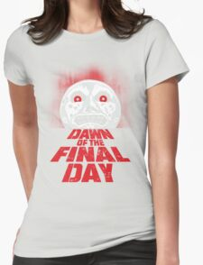 Dawn of the Final Day Womens T-Shirt