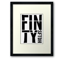 FINTY - SOMETHING FOR THE DRIVE HOME Framed Print