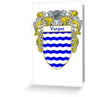 Vargas Coat of Arms/Family Crest Greeting Card