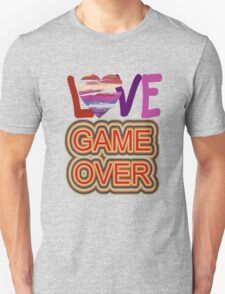 Love Game Over T-Shirt