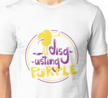 Disgusting PURPLE Unisex T-Shirt
