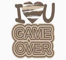 I Love You Game Over Kids Clothes