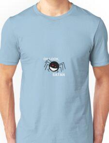 Oh look, Satan Unisex T-Shirt