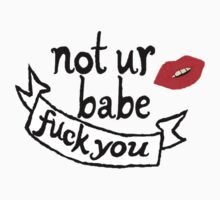 not ur babe by laurastudt