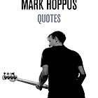 Quotes By Mark Allan Hoppus  by Greg Clark